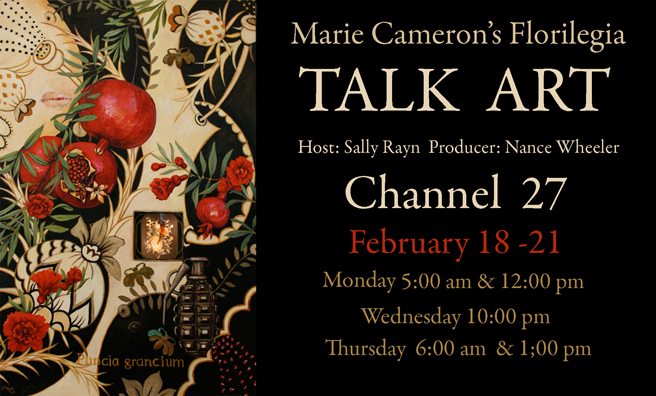 """Marie Cameron's Florilegia"" Talk Art episode #61"