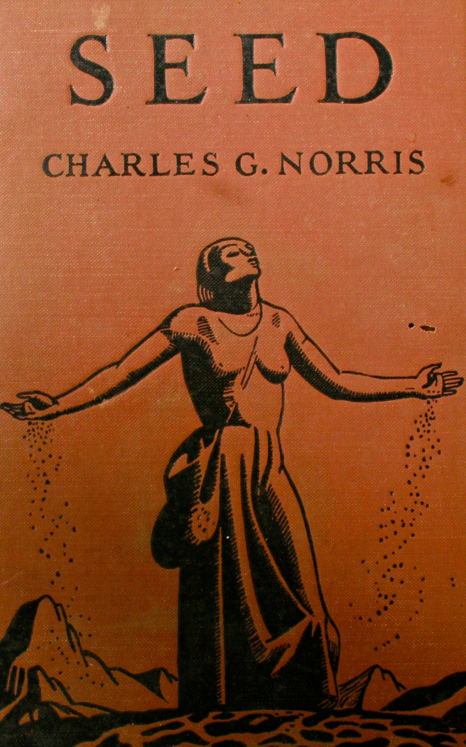 Estate Finds - Cover of Seed by Charles G. Norris Marie Cameron 2013